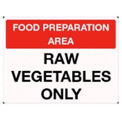 Food Preparation Area Raw Vegetables Only sign