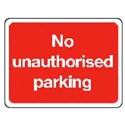 No unauthorised parking Sign