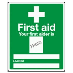 Your first aider is -BLANK- Sign