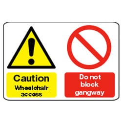 Wheelchair access and do not block gangway sign