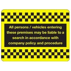 All Persons / Vehicles Entering Premises Sign