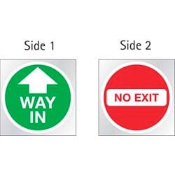 Way In/ No Exit double faced adhesive Sticker