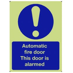 Automatic Fire Door This Door is Alarmed Sign - Photoluminescent