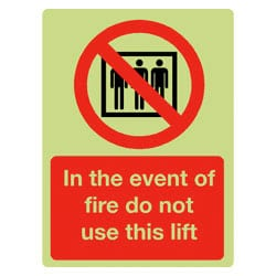 In The Event of Fire Do Not Use This Lift Sign - Photoluminescent