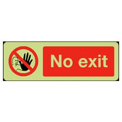 Photoluminescent No Exit Sign