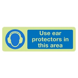 Use Ear Protectors In This Area Sign (Photoluminescent)