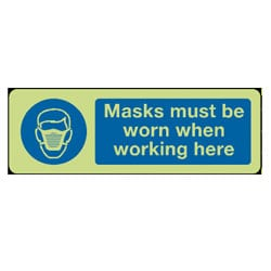 Masks must be worn when working here sign (Photoluminescent)