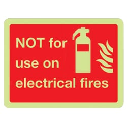 Not for use on electrical fires Sign (Photoluminescent)