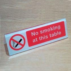 No smoking at this table Desk Sign