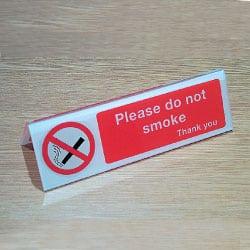 Please do not smoke thank you Desktop Sign