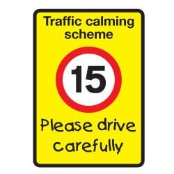 Traffic calming scheme 15 mph Please drive carefully