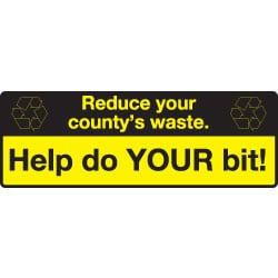 Reduce your county's waste Recycling Sign