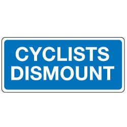Traffic Signs - Cyclists Dismount Sign