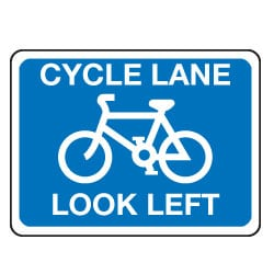 Traffic Signs - Cycle Lane Look Left Sign