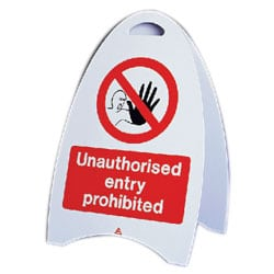 Unauthorised Entry Prohibited Free Standing Sign