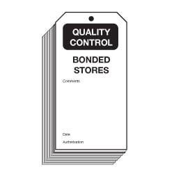 Bonded Stores Quality Control Safety Tags