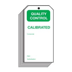 Calibrated Quality Control Safety Tags