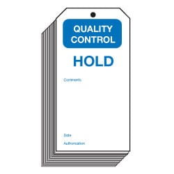 Hold Quality Control Safety Tags