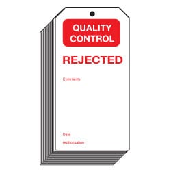 Rejected Quality Control Safety Tags