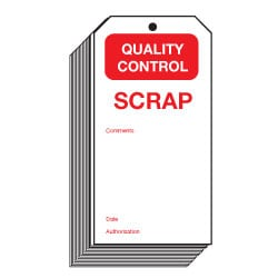 Scrap Quality Control Safety Tags