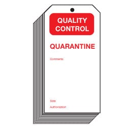 Quality Control Quarantine Safety Tags