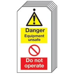 Danger Equipment unsafe Do not operate Safety Tags