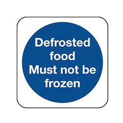 Defrosted Food Must Not Be Frozen Sign