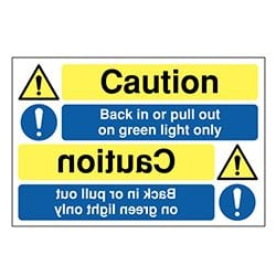 Back in or pull out on green light only Mirror Sign