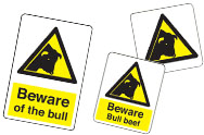 Beware of Bull Signs