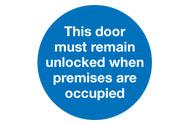 Keep Unlocked Fire Signs
