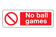 No ball games signs