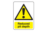 Reduced Pit Depth Signs