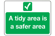 Tidy Area Signs