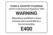 Warning Billposting Fine Signs