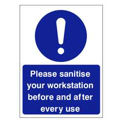 Please sanitise your workstation Sign