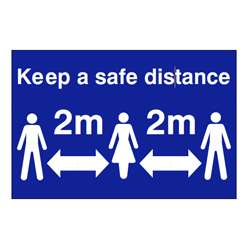 Keep a safe distance 2M Sign