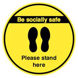 Be Socially Safe Please Stand Here Yellow Sign.