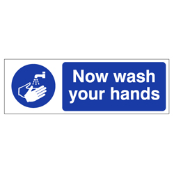 Now Wash Your Hands Blue Sign