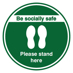 Be Socially Safe Please Stand Here Green Floor Graphic