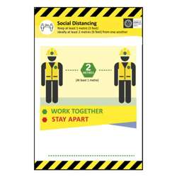 Work Together Stay Apart Sign