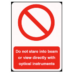 Do not stare into beam or view directly with optical instruments sign